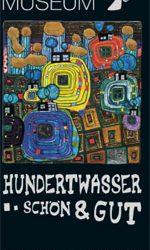 Hundertwasser. Schön & gut