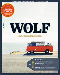 Neu im Handel, neu im Denken: WOLF – das Männermagazin fürs Wesentliche